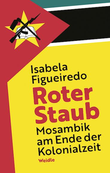 Isabela Figueiredo: Roter Staub. Coverabbildung. Link zur Website des Weidle-Verlags